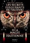 Les Secrets Fulgurants du Vaudou et d...