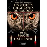 Les Secrets Fulgurants du Vaudou et de la Magie Haitiennepar Lucien Max
