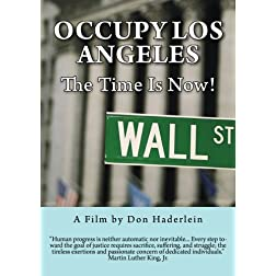Occupy Los Angeles: The Time Is Now!