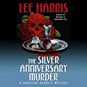 The Silver Anniversary Murder: A Christine Bennett Mystery, Book 16 | [Lee Harris]