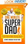 One Minute Super Dad: 99 One Minute M...