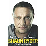 Twisting My Melon: The Autobiographyby Shaun Ryder