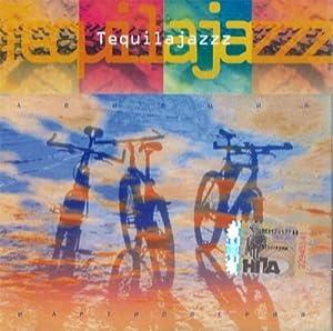 Tequilajazzz - Best Of Tequilajazzz