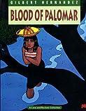 Love & Rockets Vol. 8: Blood of Palomar