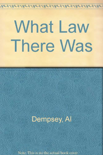 What Law There Was