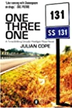 One Three One: A Time-Shifting Gnostic Hooligan Road Novel