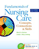 img - for Fundamentals of Nursing Care: Concepts, Connections & Skills book / textbook / text book