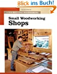 Small Woodworking Shops: The New Best...