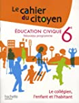 Education civique 6e : Le coll�gien,...