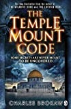 img - for The Temple Mount Code by Brokaw, Charles (2011) Paperback book / textbook / text book