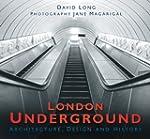 London Underground: Architecture, Des...