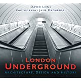 Underground: Architecture, Design & Historyby David Long