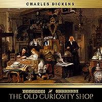 The Old Curiosity Shop audio book