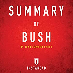 Summary of Bush by Jean Edward Smith | Includes Analysis Audiobook