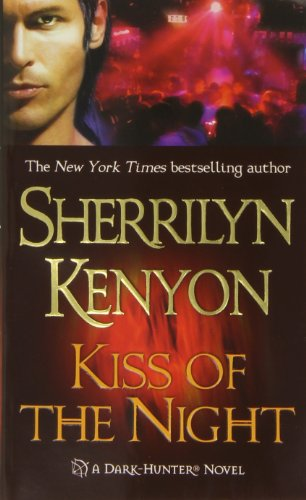 Kiss of the Night (Dark-Hunter, Book 5)