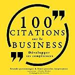 100 citations sur le business : Développer ses compétences |  divers auteurs