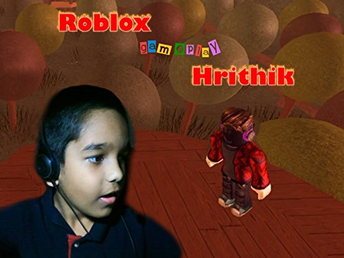 Clip: Roblox Gameplay Hrithik on Amazon Prime Instant Video UK