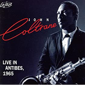 A Love Supreme In Antibes 1965