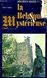 La belgique myst�rieuse par Paul de Saint-Hilaire
