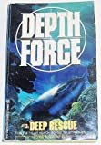 img - for Deep Rescue (Depth Force) book / textbook / text book