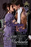 A Marquis For Mary (The Notorious Flynns Book 5)