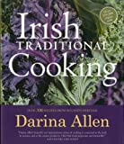 Irish Traditional Cooking: Over 300 Recipes from Irelands Heritage
