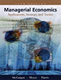 img - for Managerial Economics: Applications, Strategies and Tactics with Economic Applications book / textbook / text book