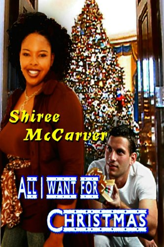 All I Want For Christmas (Mary Christmas Series)