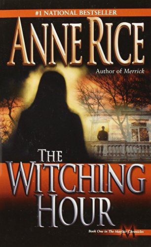The Witching Hour (Lives of Mayfair Witches) (Ann Rice Books compare prices)