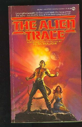 The Alien Trace, H. M. MAJOR