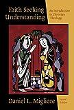 Faith Seeking Understanding: An Introduction to Christian Theology