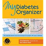 My Diabetes Organizer: The Essential Planner and Record-Keeper to Manage Your Type 2 Diabetes