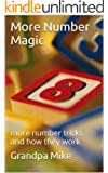 More Number Magic: more number tricks and how they work (English Edition)