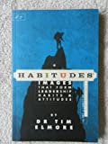 img - for Habitudes: The Art of Connecting with Others - Values-based (Habitudes: Images That Form Leadership Habits and Attitudes, Book 2) book / textbook / text book