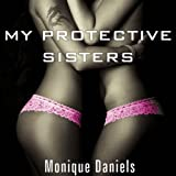 My Protective Sisters