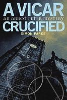 A Vicar, Crucified