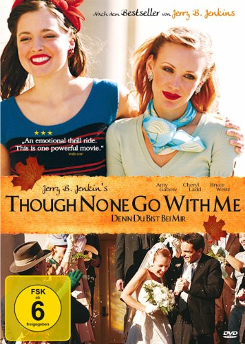 Though None Go with Me - Denn Du bist bei mir
