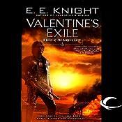 Valentine's Exile: The Vampire Earth, Book 5 | [E. E. Knight]