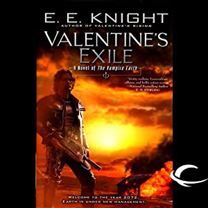 Valentine's Exile: The Vampire Earth, Book 5 | [E. E. Knight]
