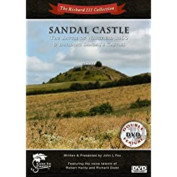 Sandal Castle - The Battle of Wakefield 1460 / Building Sandal's Castles