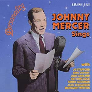 Personality johnny mercer sings music for Mercer available loads