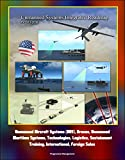 Unmanned Systems Integrated Roadmap FY2013-2038 - Unmanned Aircraft Systems (UAS), Drones, Unmanned Maritime Systems, Technologies , logistics, support, training, International Foreign Sales