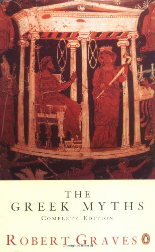 The Greek Myths: Complete Edition