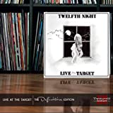 Live at the Target: Definitive Edition by Twelfth Night (2012-01-31)