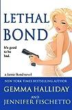 Lethal Bond  (Jamie Bond Mysteries) (Volume 3)