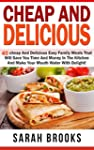 Cheap And Delicious: 40 Cheap And Del...