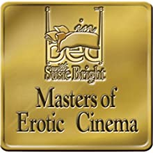 Masters of Erotic Cinema Performance by Susie Bright Narrated by Susie Bright