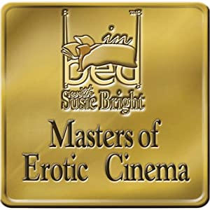 Masters of Erotic Cinema | [Susie Bright]