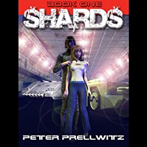 Shards, Book 1 | [Peter Prellwitz]