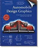 Automobile Best Deals - Automobile design graphics. A visual history from the golden age to the gas crisis 1900-1973. Ediz. inglese, francese e tedesca